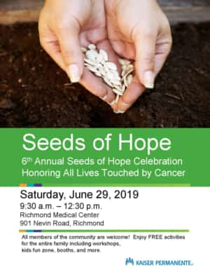 Flyer for Seeds of Hope Celebration at Kaiser Richmond on 6/29/2019